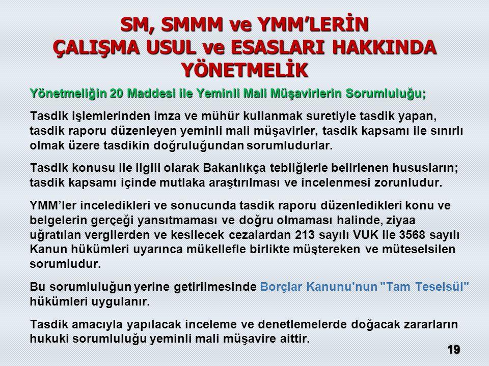 SM, SMMM ve YMM'LERİN ÇALIŞMA USUL ve ESASLARI HAKKINDA YÖNETMELİK
