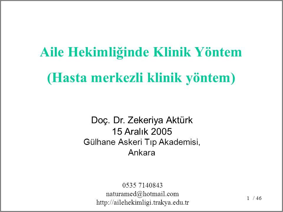 Aile Hekimliğinde Klinik Yöntem (Hasta merkezli klinik yöntem)