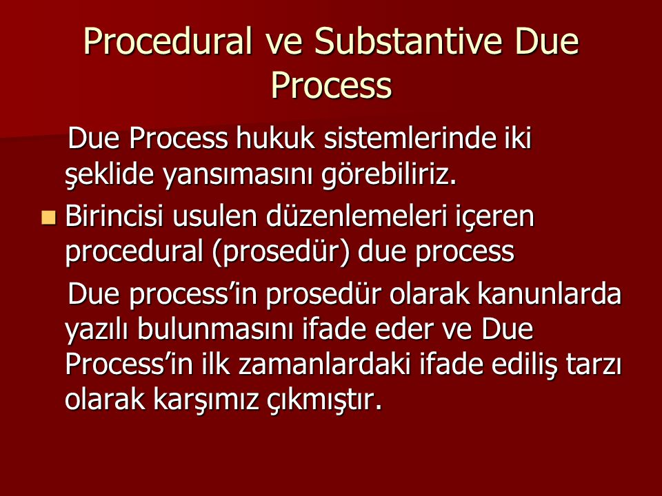 Procedural ve Substantive Due Process