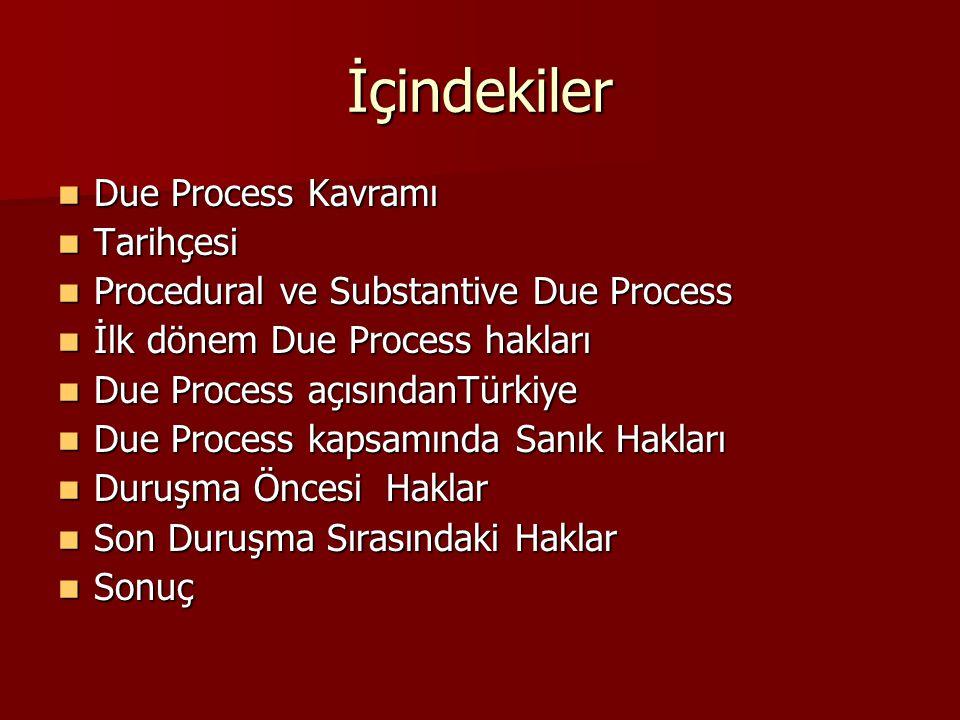 İçindekiler Due Process Kavramı Tarihçesi