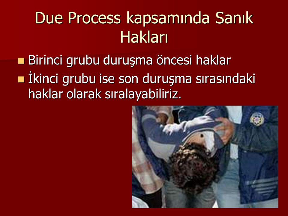 Due Process kapsamında Sanık Hakları