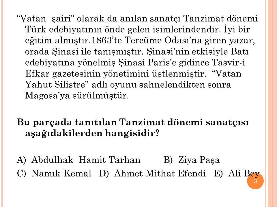 Vatan şairi olarak da anılan sanatçı Tanzimat dönemi Türk edebiyatının önde gelen isimlerindendir.