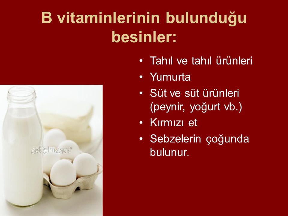B vitaminlerinin bulunduğu besinler: