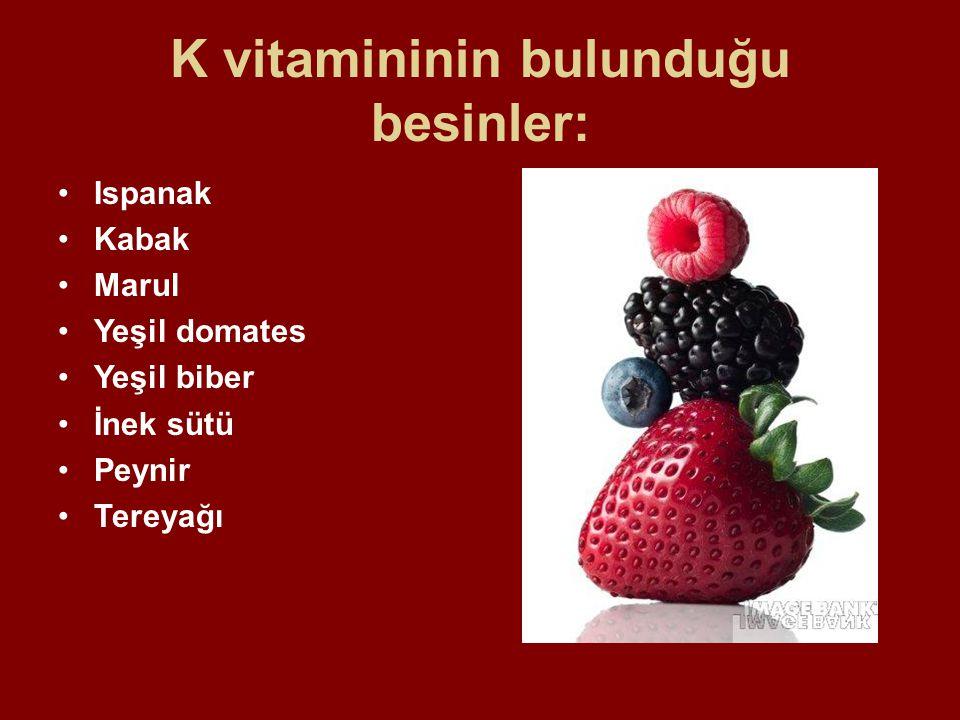 K vitamininin bulunduğu besinler: