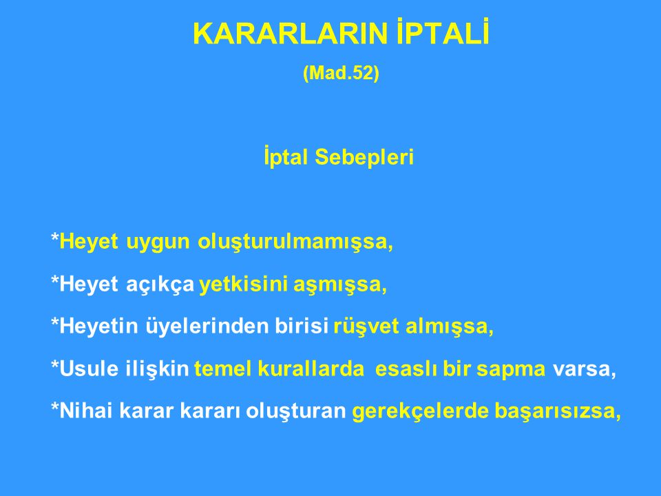 KARARLARIN İPTALİ (Mad.52)