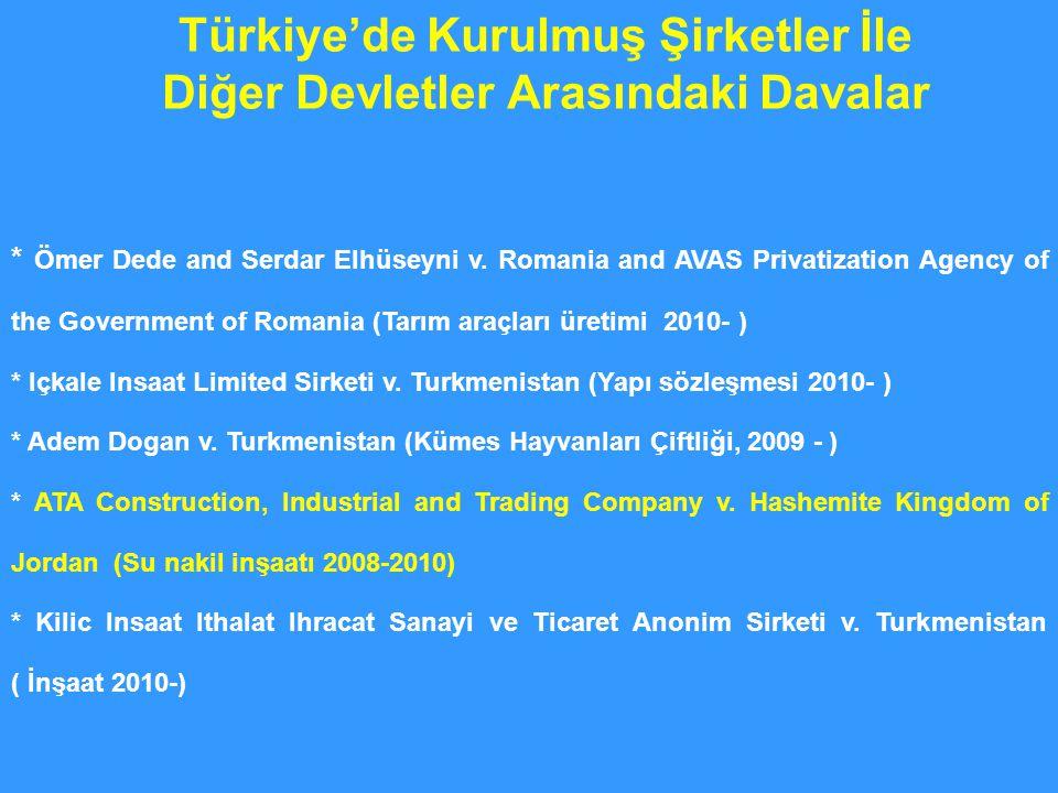 Türkiye'de Kurulmuş Şirketler İle Diğer Devletler Arasındaki Davalar