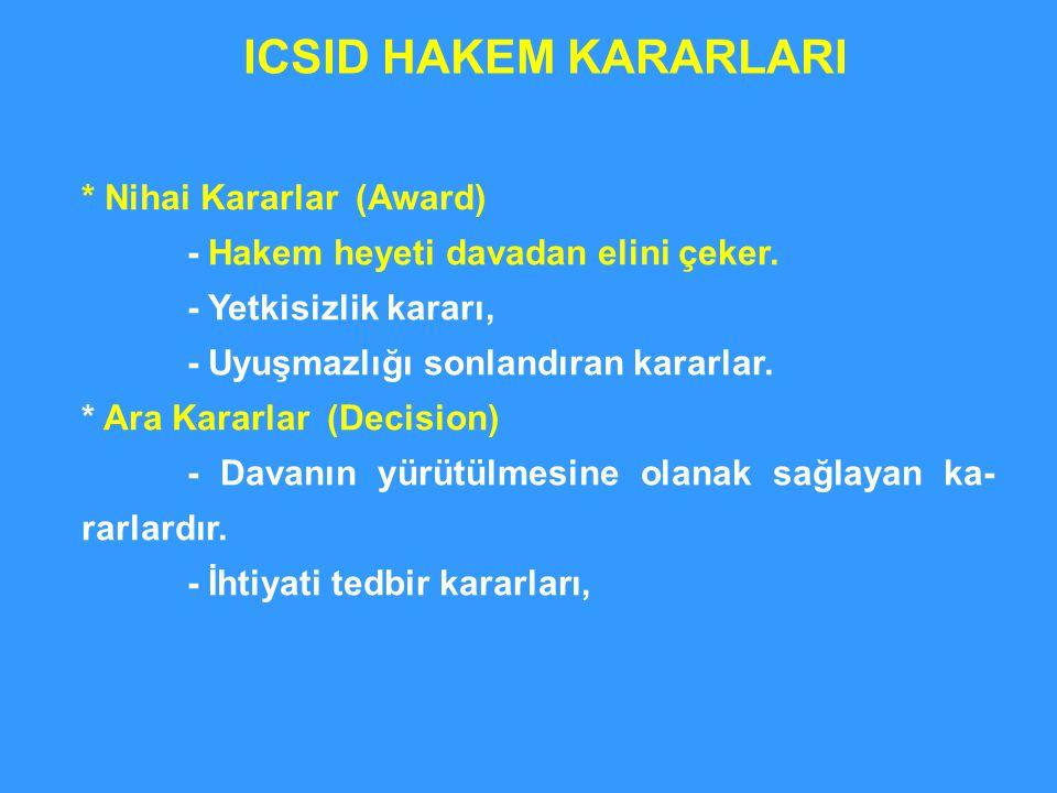 ICSID HAKEM KARARLARI * Nihai Kararlar (Award)