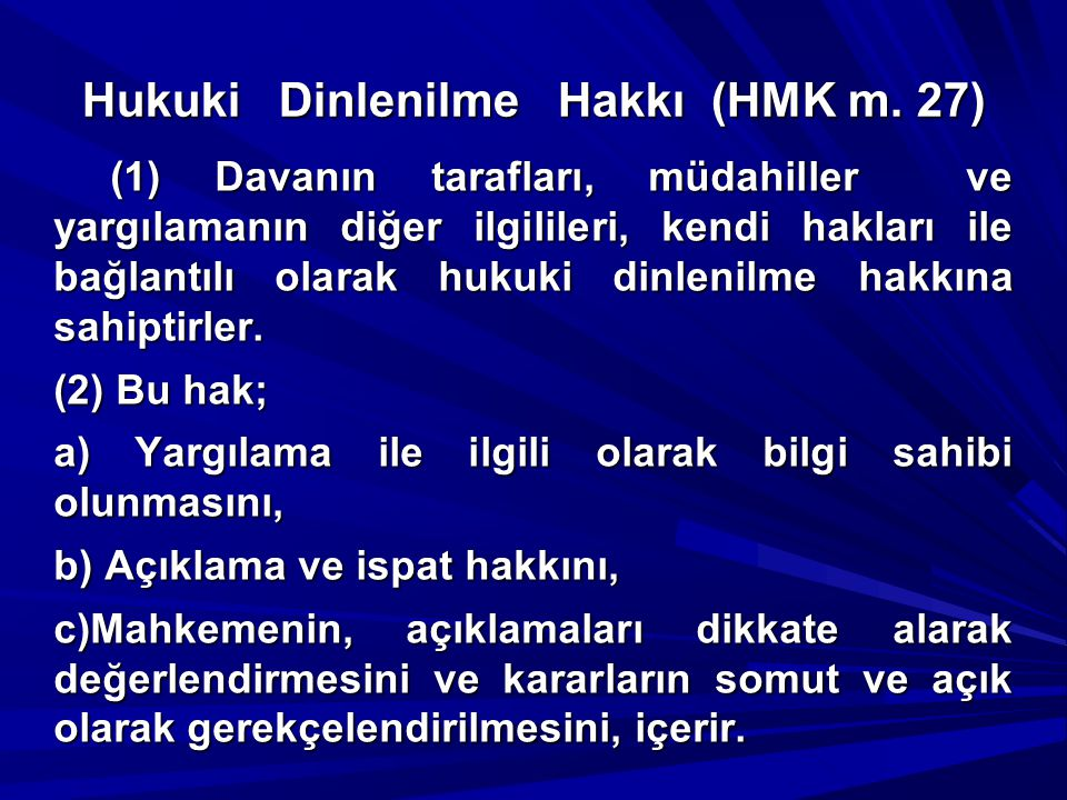 Hukuki Dinlenilme Hakkı (HMK m. 27)