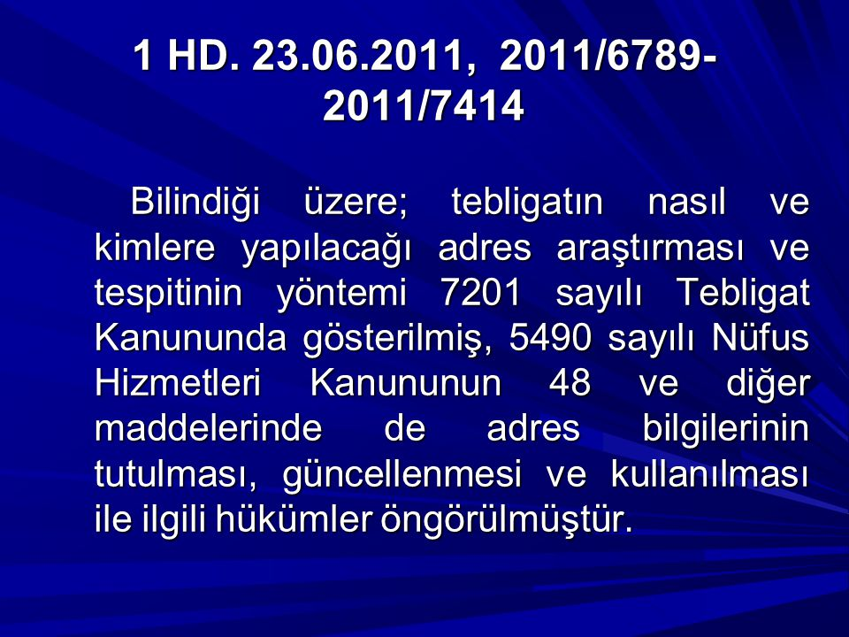 1 HD. 23.06.2011, 2011/6789-2011/7414