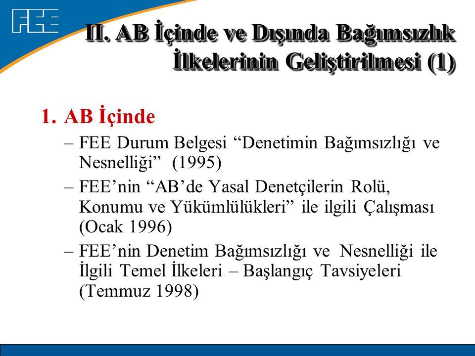 II. AB İçinde ve Dışında Bağımsızlık İlkelerinin Geliştirilmesi (1)
