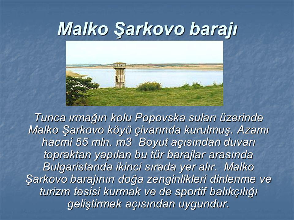 Malko Şarkovo barajı