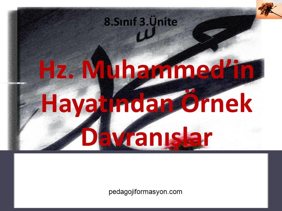Hz. Muhammed'in Hayatından Örnek Davranışlar