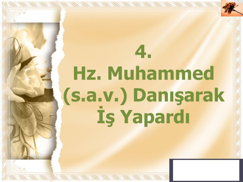Hz. Muhammed (s.a.v.) Danışarak İş Yapardı