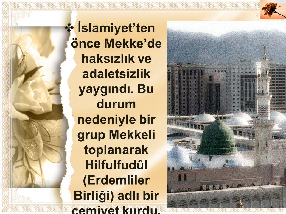 İslamiyet'ten önce Mekke'de haksızlık ve adaletsizlik yaygındı