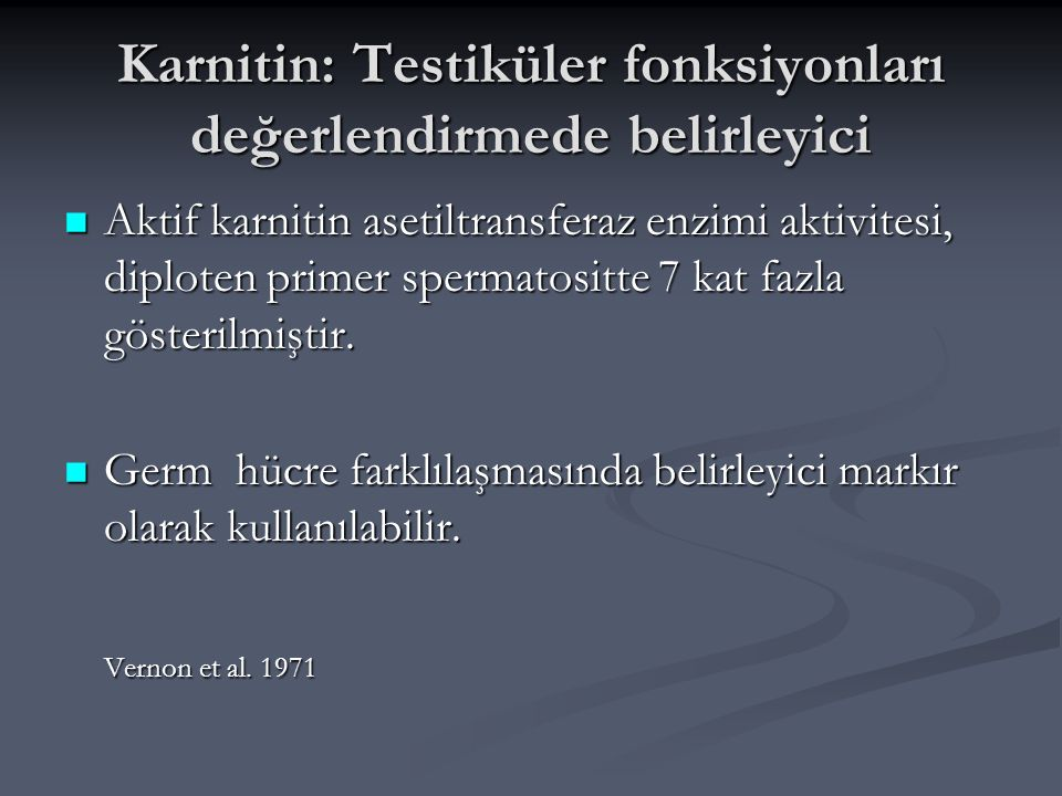 Karnitin: Testiküler fonksiyonları değerlendirmede belirleyici