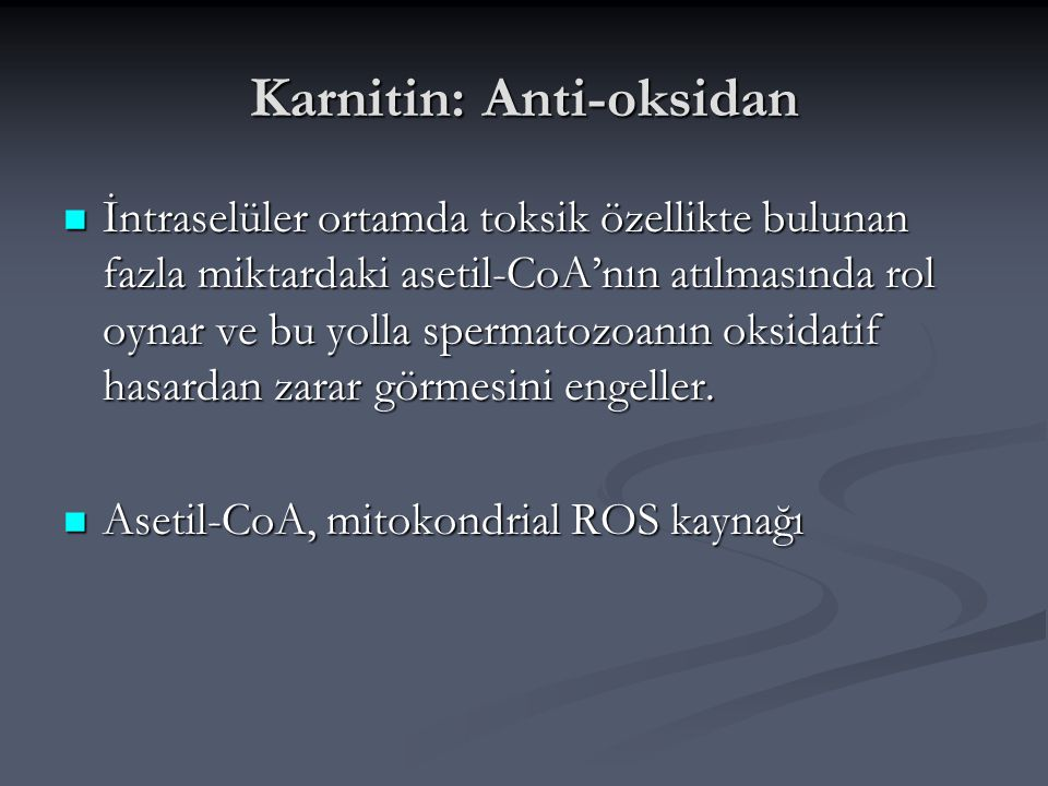 Karnitin: Anti-oksidan