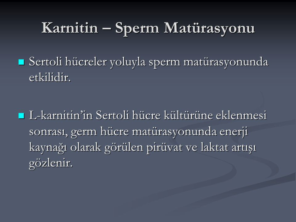 Karnitin – Sperm Matürasyonu