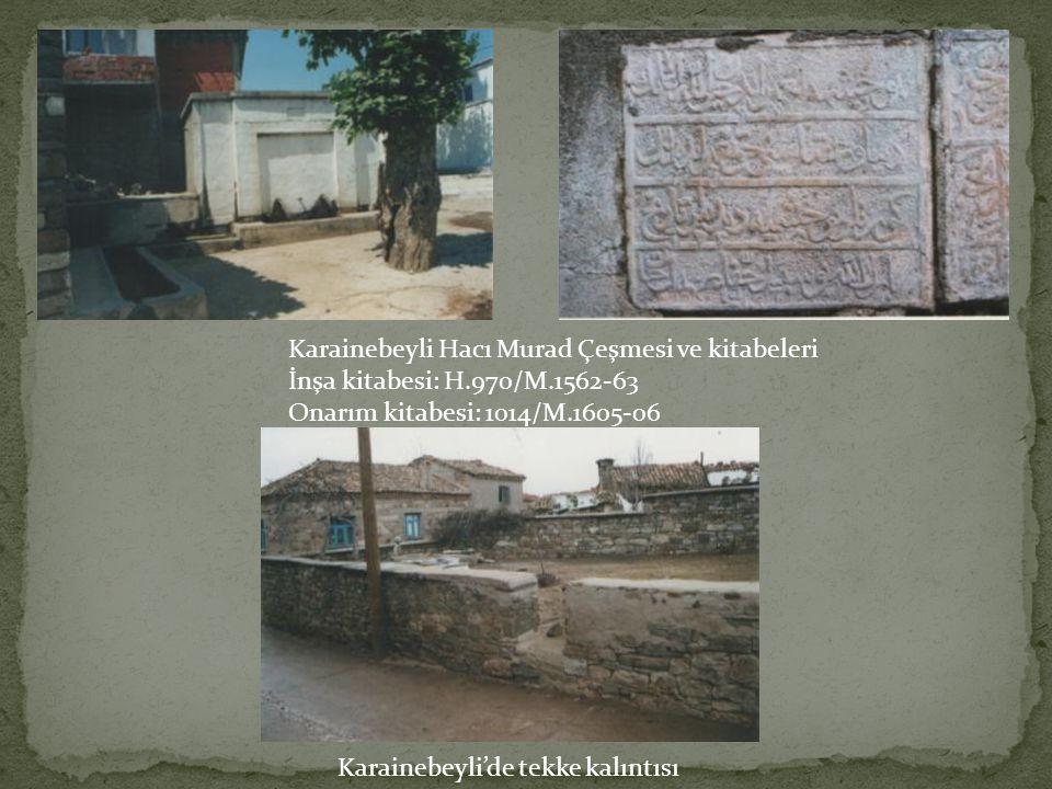 Karainebeyli Hacı Murad Çeşmesi ve kitabeleri