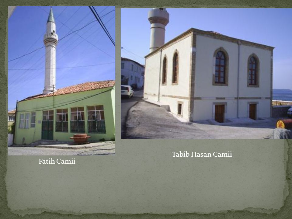 Tabib Hasan Camii Fatih Camii