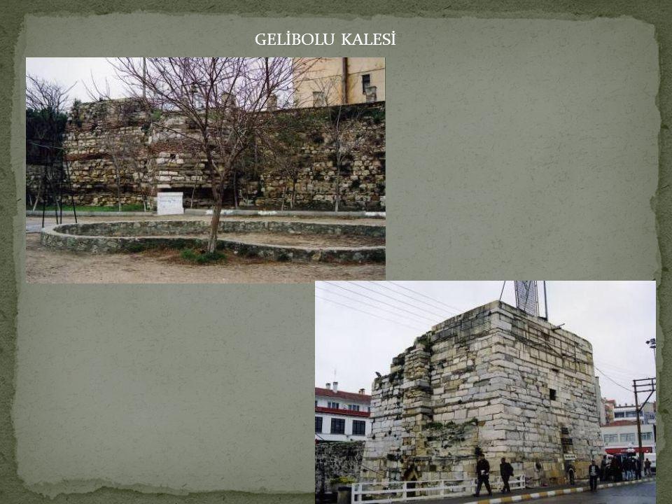 GELİBOLU KALESİ