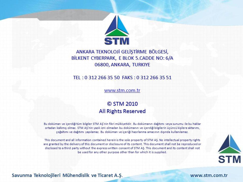 © STM 2010 All Rights Reserved ANKARA TEKNOLOJİ GELİŞTİRME BÖLGESİ,