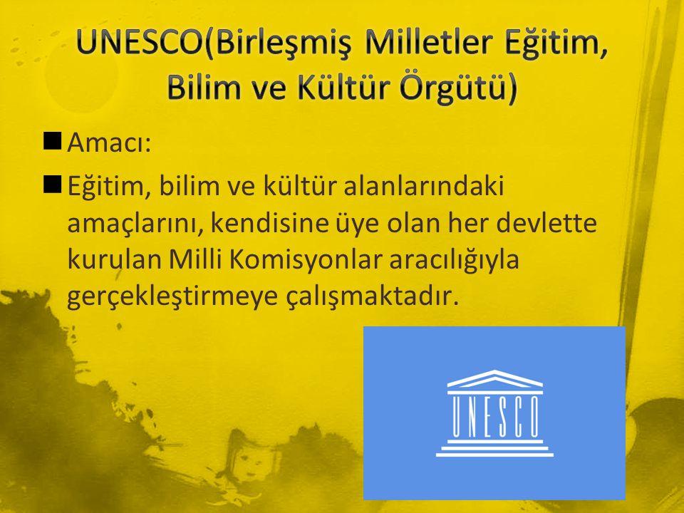 UNESCO(Birleşmiş Milletler Eğitim, Bilim ve Kültür Örgütü)