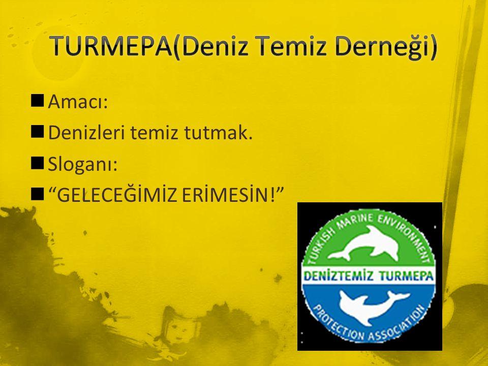 TURMEPA(Deniz Temiz Derneği)