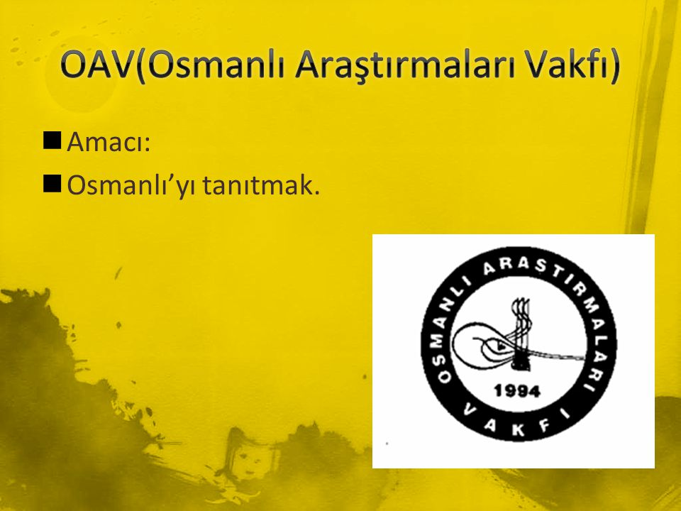 OAV(Osmanlı Araştırmaları Vakfı)
