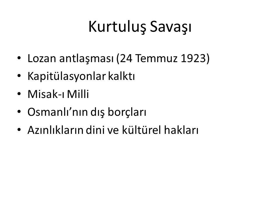 Kurtuluş Savaşı Lozan antlaşması (24 Temmuz 1923)