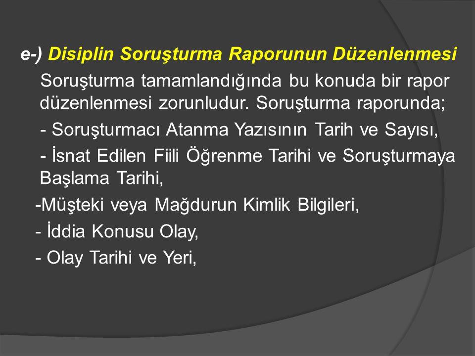 e-) Disiplin Soruşturma Raporunun Düzenlenmesi