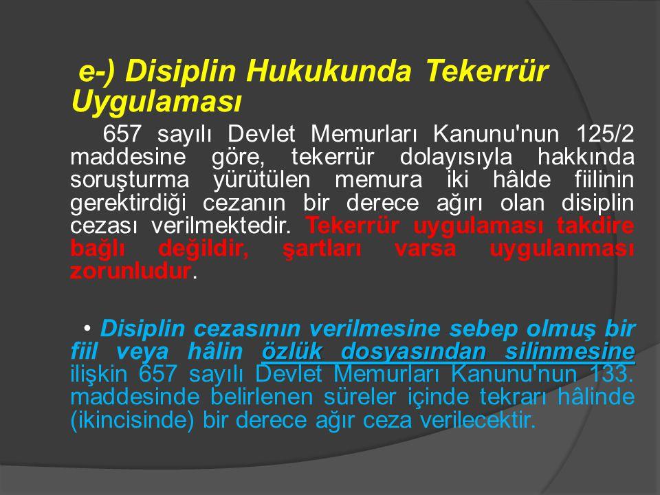 e-) Disiplin Hukukunda Tekerrür Uygulaması