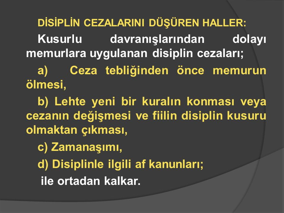 Kusurlu davranışlarından dolayı memurlara uygulanan disiplin cezaları;