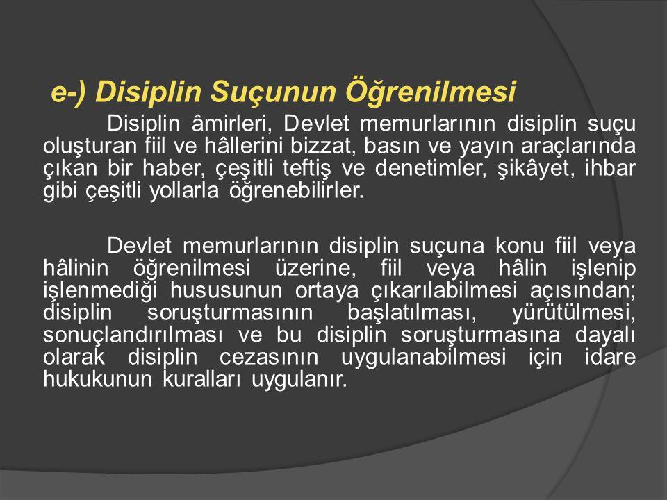 e-) Disiplin Suçunun Öğrenilmesi