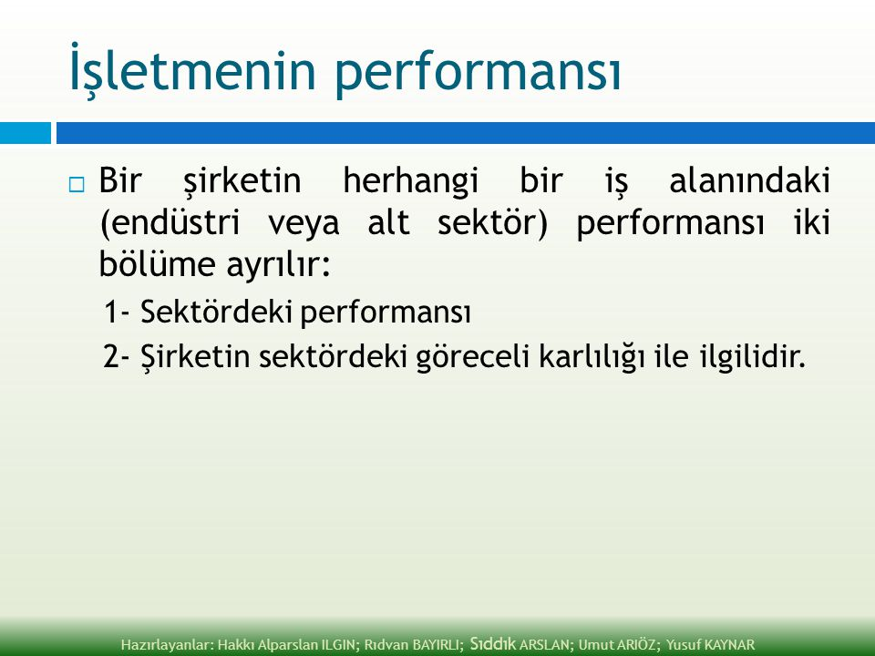 İşletmenin performansı