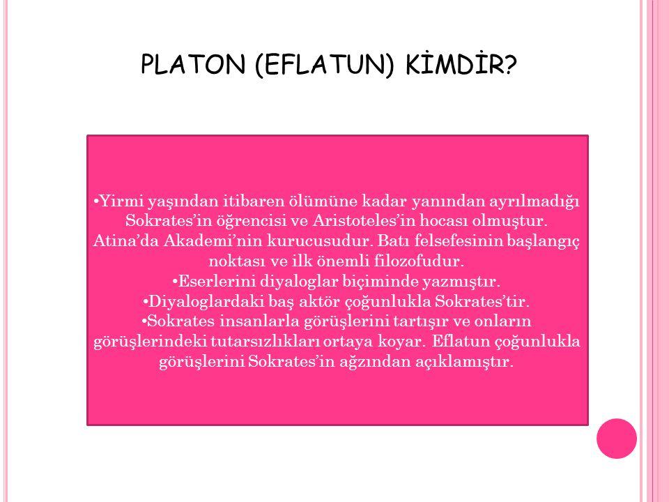 PLATON (EFLATUN) KİMDİR
