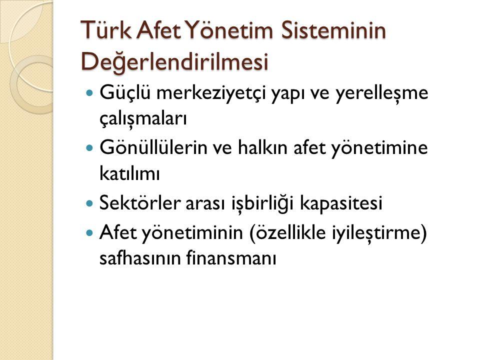 Türk Afet Yönetim Sisteminin Değerlendirilmesi