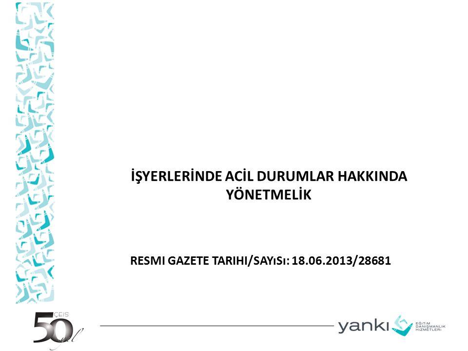 Resmi Gazete Tarihi/Sayısı: 18.06.2013/28681