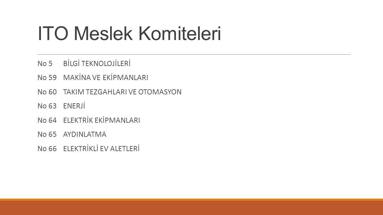 ITO Meslek Komiteleri No 5 BİLGİ TEKNOLOJİLERİ