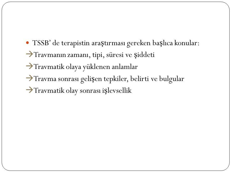 TSSB' de terapistin araştırması gereken başlıca konular: