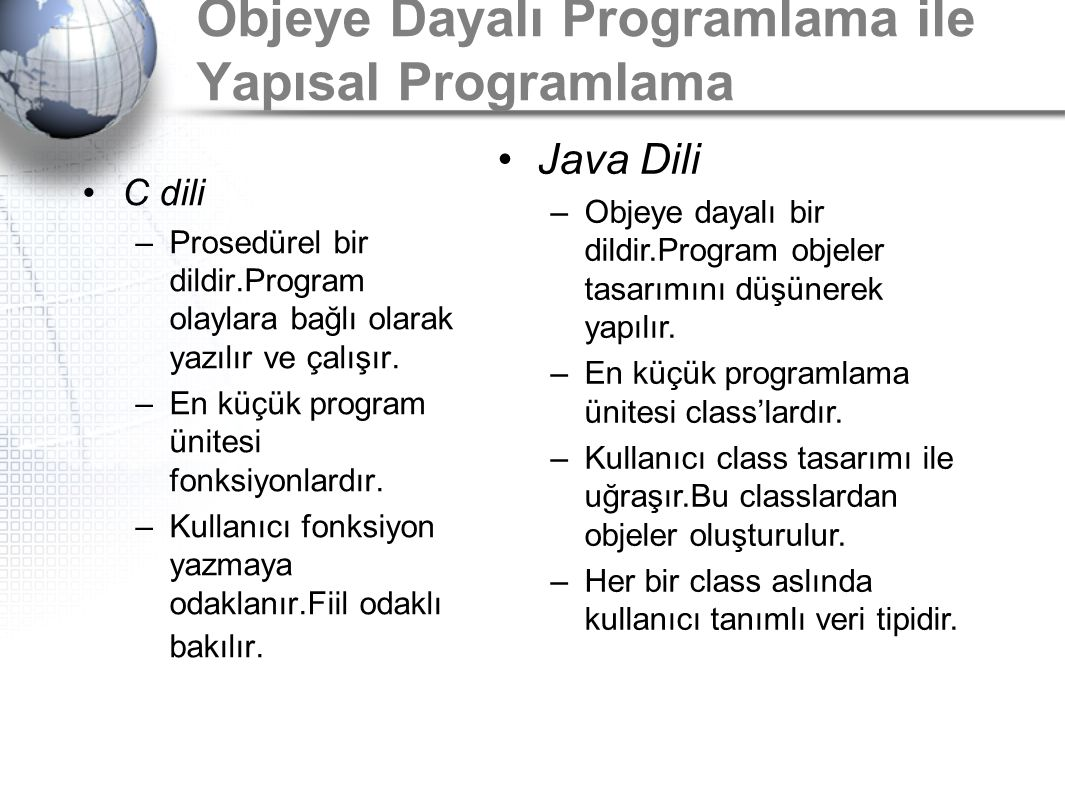 Objeye Dayalı Programlama ile Yapısal Programlama