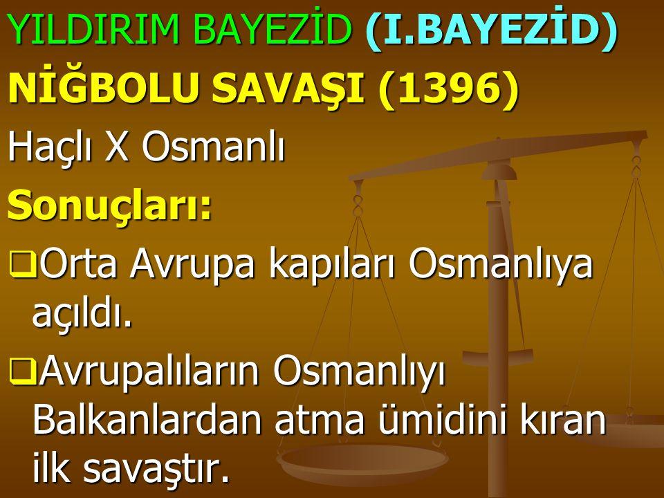YILDIRIM BAYEZİD (I.BAYEZİD)