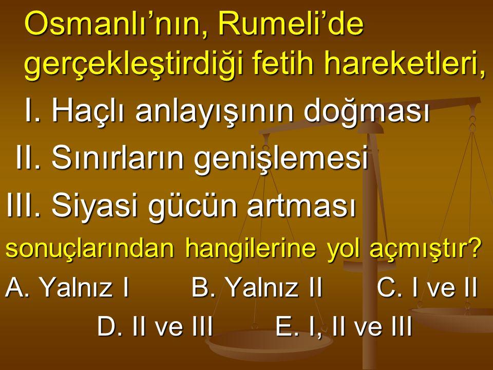 Osmanlı'nın, Rumeli'de gerçekleştirdiği fetih hareketleri,