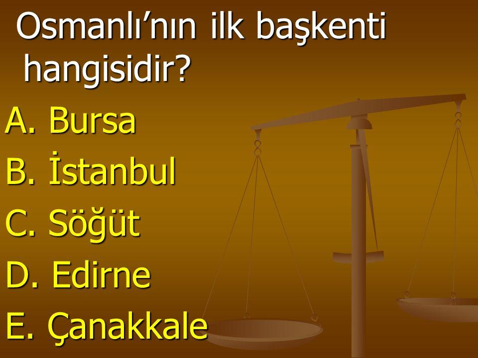 Osmanlı'nın ilk başkenti hangisidir
