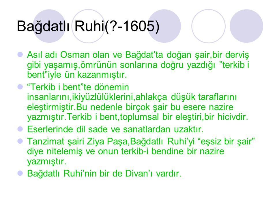 Bağdatlı Ruhi( -1605)