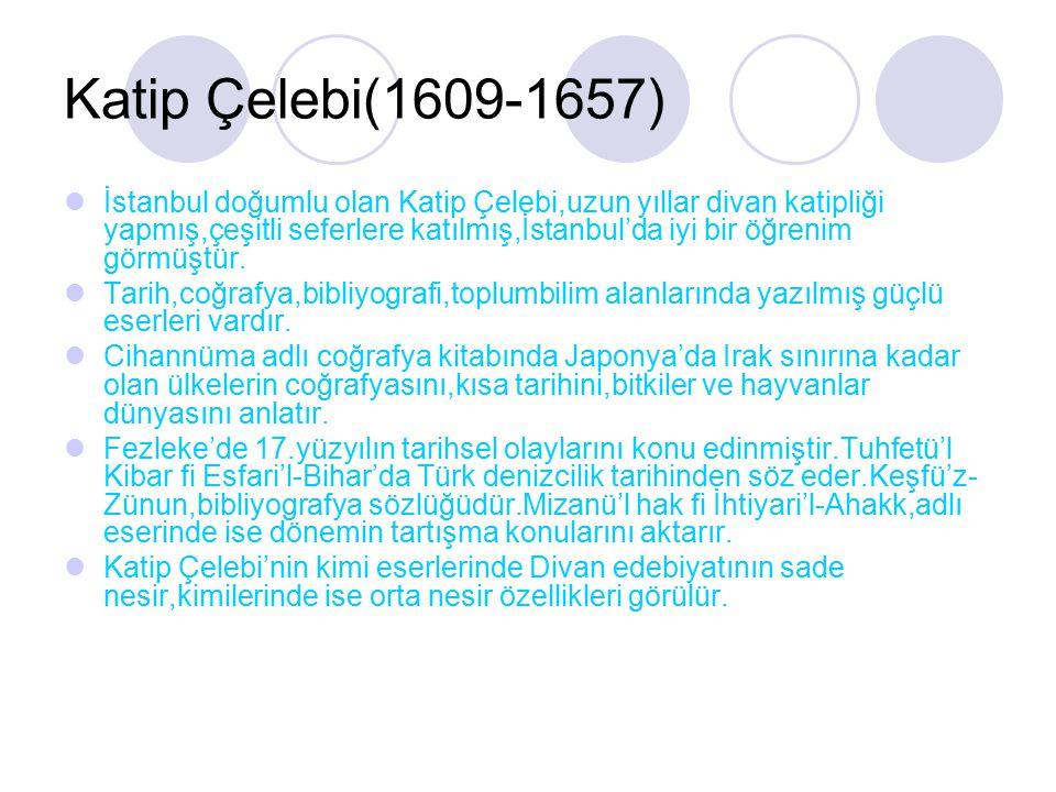 Katip Çelebi(1609-1657)