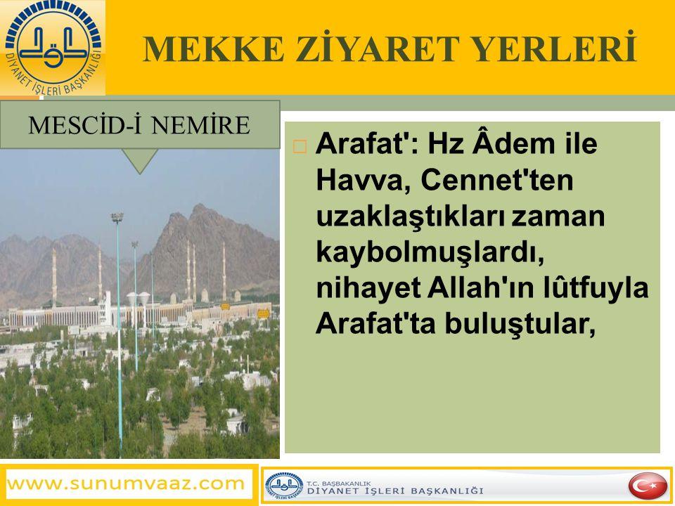MEKKE ZİYARET YERLERİ MESCİD-İ NEMİRE.