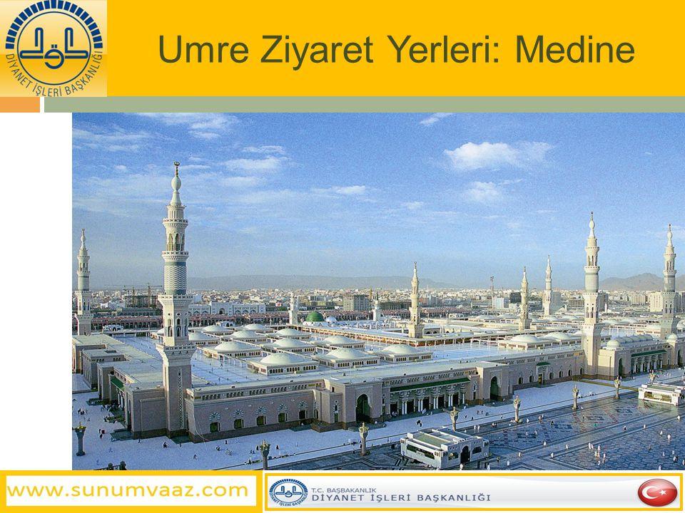 Umre Ziyaret Yerleri: Medine