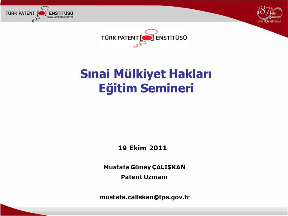 Sınai Mülkiyet Hakları Mustafa Güney ÇALIŞKAN