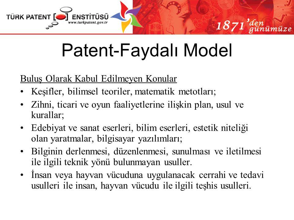 Patent-Faydalı Model Buluş Olarak Kabul Edilmeyen Konular