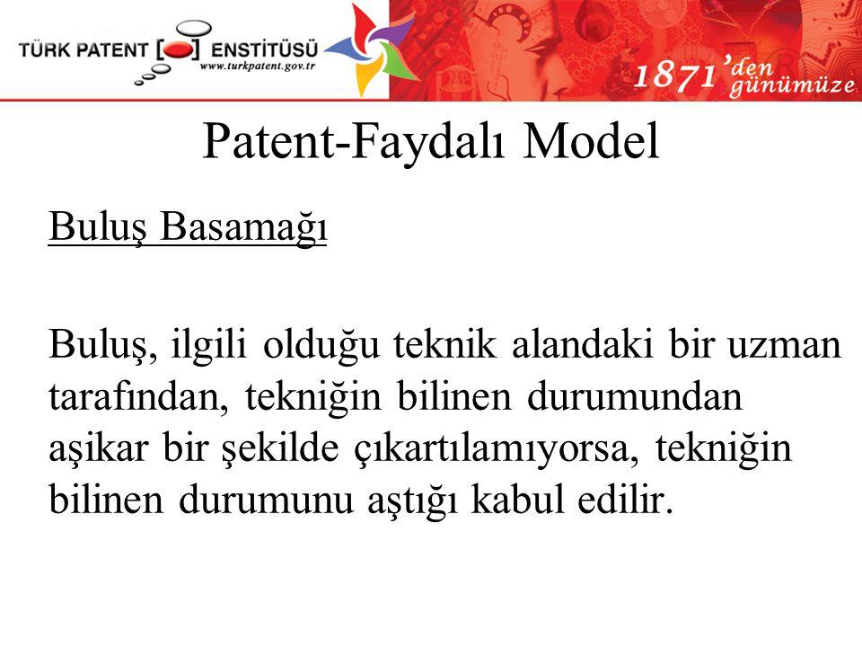 Patent-Faydalı Model Buluş Basamağı.